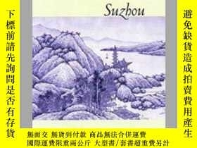 二手書博民逛書店【罕見】2005年出版Suzhou: Where the Goo