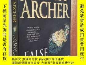 二手書博民逛書店FALSE罕見IMPRESSIONY238458 JEFFERY ARCHER 出版2005