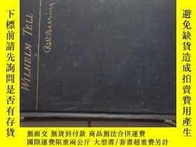 二手書博民逛書店WILHELM罕見TELL(32開硬精裝,1915年出版)Y21