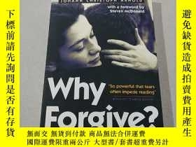 二手書博民逛書店Why罕見Forgive:爲什麼原諒(外文)Y212829