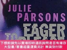 二手書博民逛書店Eager罕見To PleaseY256260 Julie Parsons Pan Macmillan 出版
