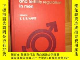 二手書博民逛書店human罕見semen and fertility regulation in men (16開,硬精裝) 詳見
