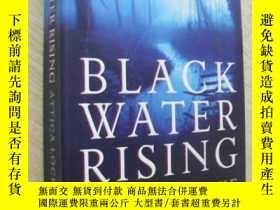 二手書博民逛書店英文原版罕見Black Water Rising by Attica LockeY7215 Attica Lo