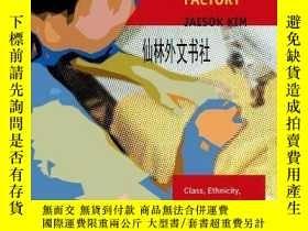 二手書博民逛書店【罕見】2013年 Chinese Labor in a Kor