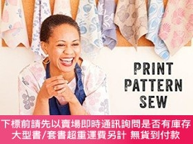 二手書博民逛書店Print,罕見Pattern, Sew: Block-Printing Basics + Simple Sewi