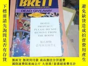 二手書博民逛書店英文原版:dead罕見give away... 060725Y9
