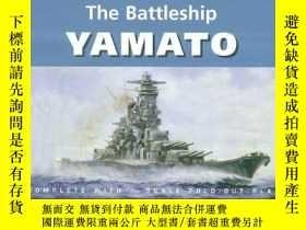 二手書博民逛書店The罕見Battleship Yamato (anatomy Of The Ship)Y256260 Jan