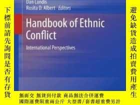二手書博民逛書店Handbook罕見Of Ethnic Conflict-民族沖突手冊Y436638 Dan Landis;