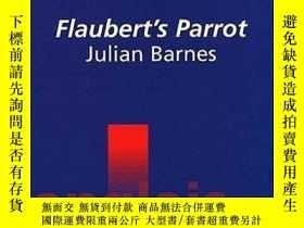 二手書博民逛書店Flaubert s罕見Parrot Julian BarnesY364682 Vanessa Guigner