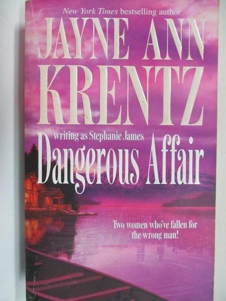 【書寶二手書T1/原文小說_BJ5】Dangerous Affair_Jayne Ann Krentz
