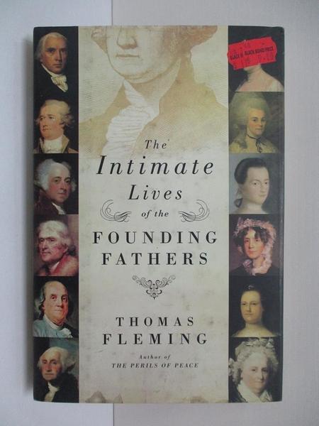 【書寶二手書T8/原文小說_KT5】The Intimate Lives of the Founding Fathers_Fleming, Thomas J.