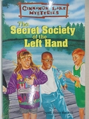 【書寶二手書T6/兒童文學_ITK】The Secret Society of the Left Hand