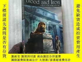 二手書博民逛書店Blood罕見and Iron 小16開【書內有水漬 看圖】Y1