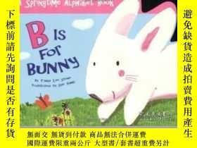 二手書博民逛書店B罕見Is For Bunny-B代表兔子Y436638 Tanya Lee Stone Price Ster