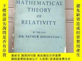 二手書博民逛書店the罕見mathematical theory of relativity(P1689) 數學相對論 (英文版)
