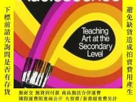 二手書博民逛書店Art罕見And Adolescence: Teaching A