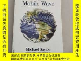 二手書博民逛書店The罕見Mobile Wave: How Mobile Intelligence Will Change Eve