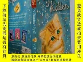 二手書博民逛書店magic罕見Kitten:A Summer Spell:魔術小貓:夏天拼寫Y200392