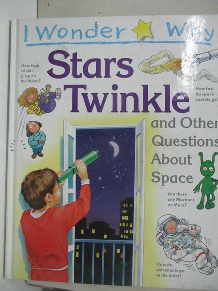 【書寶二手書T6/少年童書_EM4】I Wonder Why Stars Twinkle and Other Questions About Space_Carole Stott
