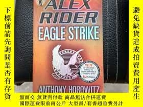 二手書博民逛書店Eagle罕見Strike (Alex Rider) Anthony Horowitz 鷹擊Y369690 A