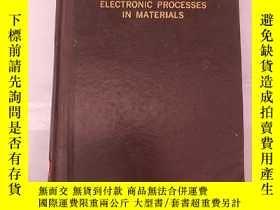 二手書博民逛書店electronic罕見processes in materia