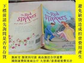 二手書博民逛書店The罕見Red Slippers《紅拖鞋》Y200392