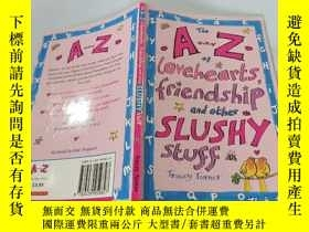 二手書博民逛書店The罕見AZ Lovehearts Friendshipand other Slushy Stuff:亞利桑那州
