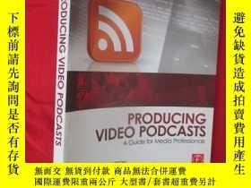 二手書博民逛書店Producing罕見Video Podcasts: A Gui