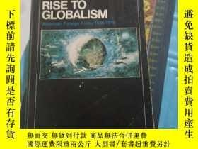 二手書博民逛書店Stephen罕見E. Ambrose Rise to Globalism (Revised edition)