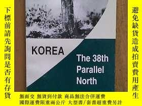 二手書博民逛書店Korea:罕見The 38th Parallel North