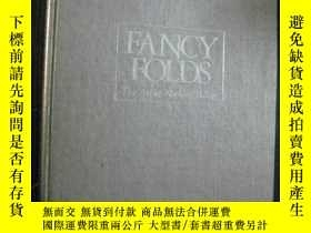 二手書博民逛書店英文原版罕見FANCY FOLDS The Art of Nap
