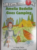 【書寶二手書T4/原文小說_KHV】Amelia Bedelia Goes Camping_Parish, Peggy/ Sweat, Lynn (ILT)