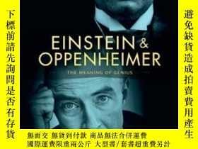 二手書博民逛書店Einstein罕見And Oppenheimer-愛因斯坦和奧本海默Y436638 Silvan S. Sc