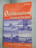 【書寶二手書T5/哲學_IHU】Occidentalism: Images of the West_Carrier, J