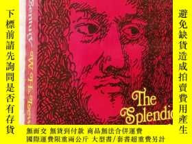 二手書博民逛書店英文原版罕見The Splendid Century (Life in the France of Louis X