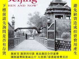 二手書博民逛書店Beijing罕見Then and Now (Then & No