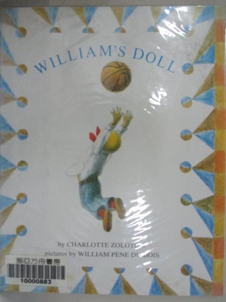 【書寶二手書T3/少年童書_J21】William's Doll_Zolotow, Charlotte/ Du Bois, William Pene (ILT)