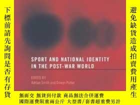 二手書博民逛書店Sport罕見And National Identity In The Post-war WorldY2562