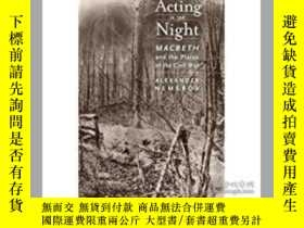 二手書博民逛書店Acting罕見in the Night: Macbeth an