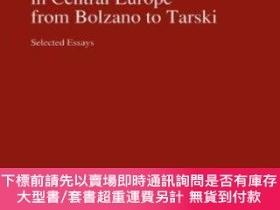 二手書博民逛書店Philosophy罕見And Logic In Central Europe From Bolzano To T