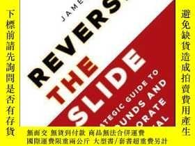 二手書博民逛書店Reversing罕見the Slide: A Strategic Guide to Turnarounds an