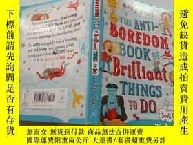 二手書博民逛書店THE罕見ANTI BOREDOM BOOK OF BRILLIANT THINGS TO DO《一本關於精彩事情