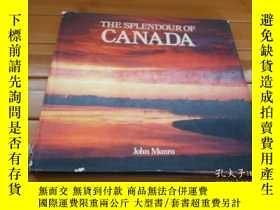 二手書博民逛書店THE罕見SPLENDOUR OF CANADA 加拿大的壯麗景