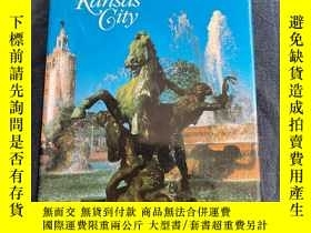 二手書博民逛書店Fountains罕見of Kansas City: A History and Love Affair 16開精
