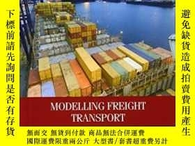 二手書博民逛書店Modelling罕見Freight Transport (elsevier Insights)-貨運建模(els