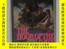 二手書博民逛書店英文原版罕見The Hour of the Gate by Al