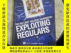 二手書博民逛書店THE罕見NO-LIMIT HOLDEM WORKBOOK;EXPLOITING REGULARSY5803