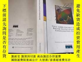 二手書博民逛書店Cisco罕見12008 Gigabit Switch Router Installation and Confi