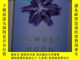 二手書博民逛書店英文原版罕見The Almost Moon by Alice S