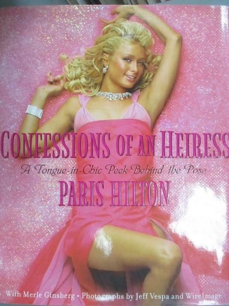 【書寶二手書T1/寫真集_ZIR】Confessions of-A Tongue-In-Chic Peek..._Paris Hilton